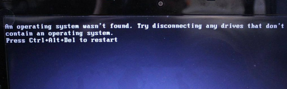 Operating system not found – An operating system was not found