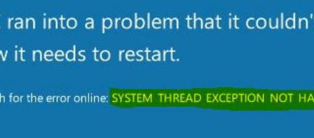 System Thread Exception Error Not Handled in Windows 10