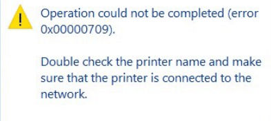 Error 0x00000709 when connecting a printer in Windows 10