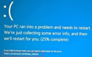 VIDEO_SCHEDULER_INTERNAL_ERROR in Windows 10