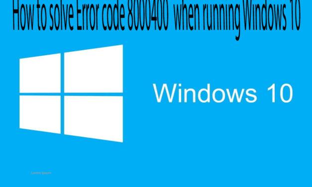 Error code 80004001 when running Windows 10
