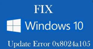 how tof fix error code 0x8024a105